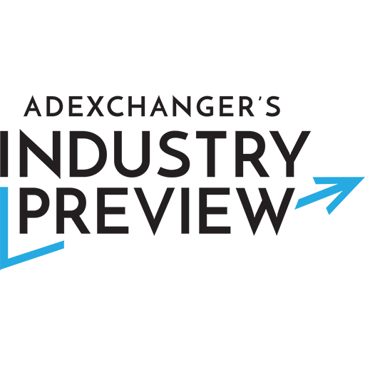 AdExchanger's Industry Preview