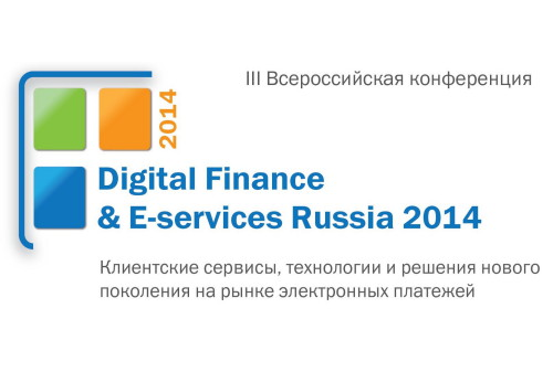 Digital Finance & E-services Russia 2014