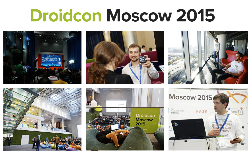 Droidcon Moscow 2015: как это было