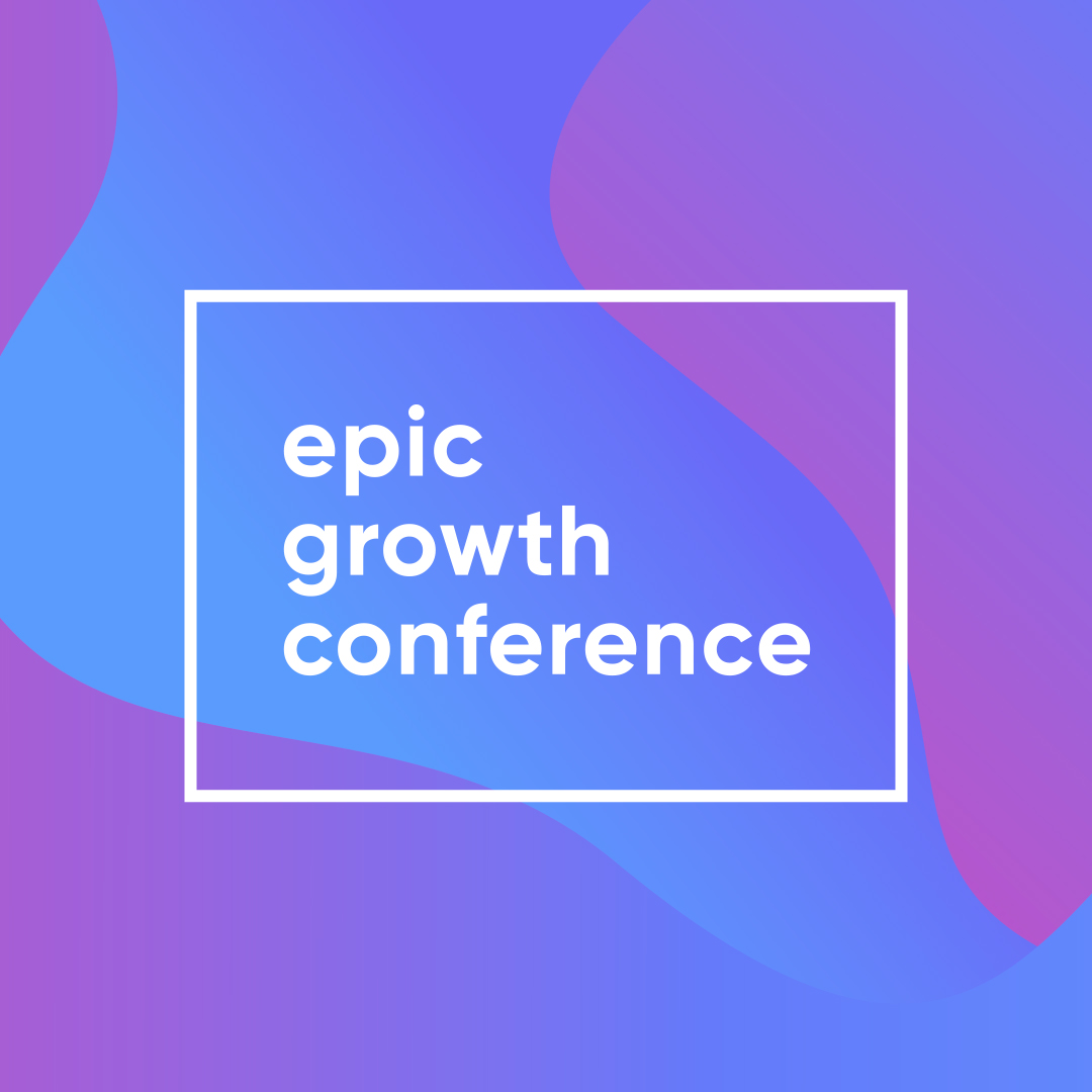 Epic Growth Conf